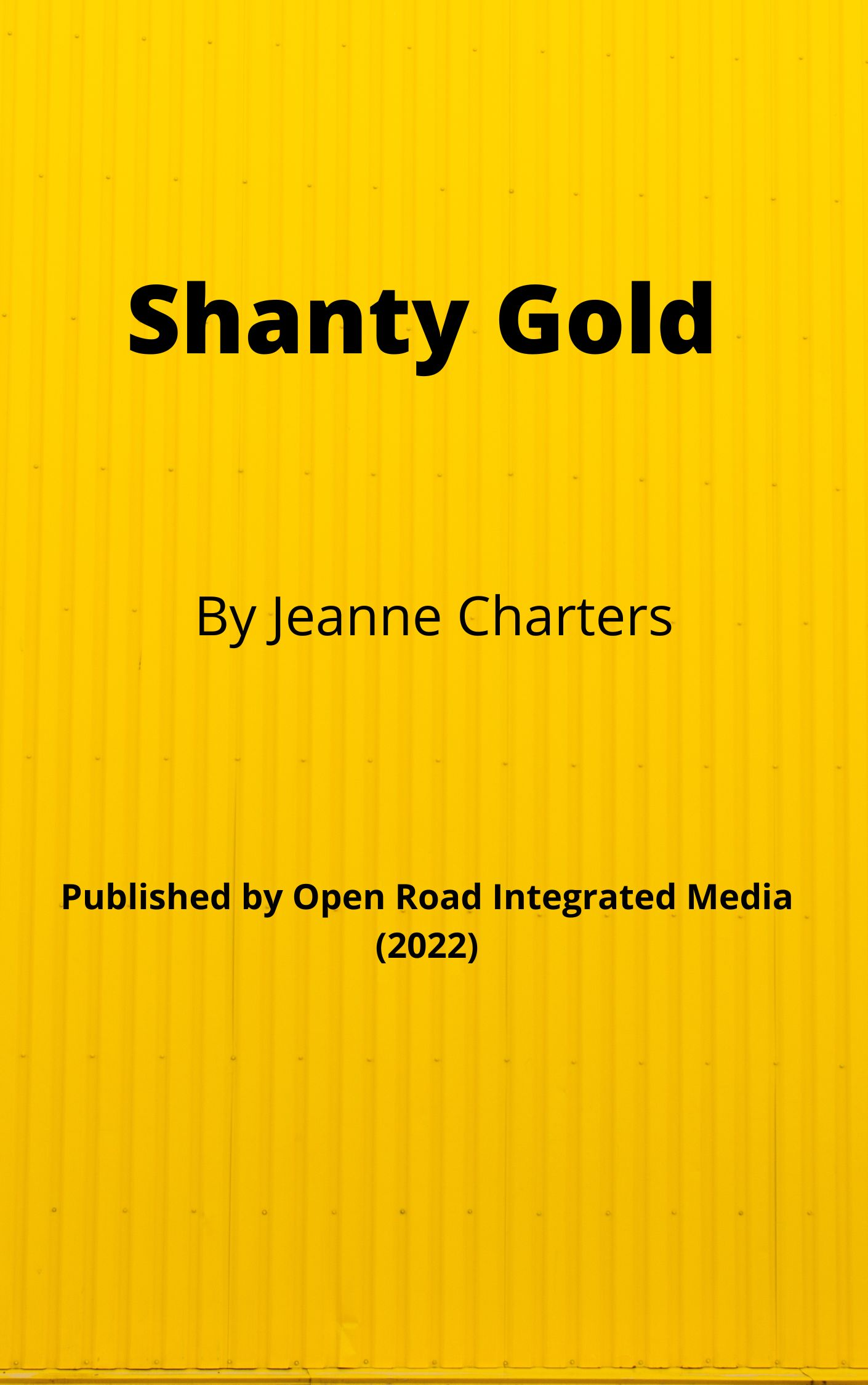 "First Book in ""Shanty Gold"" Daughers of Ireland Trilogy"