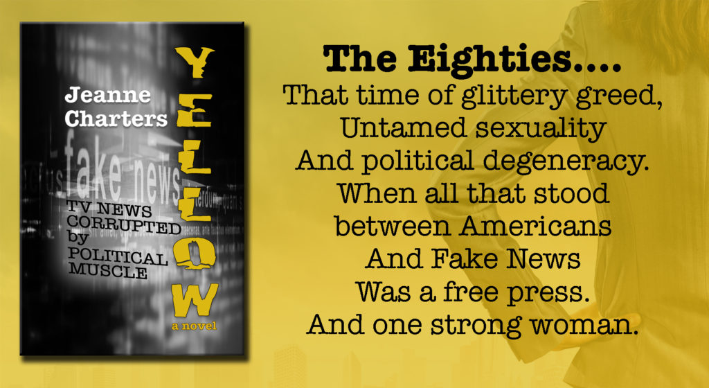 Yellow - a novel of untamed sexuality, political degeneracy